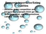 economic importance eating qualities7