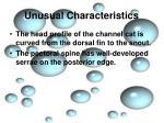 unusual characteristics1