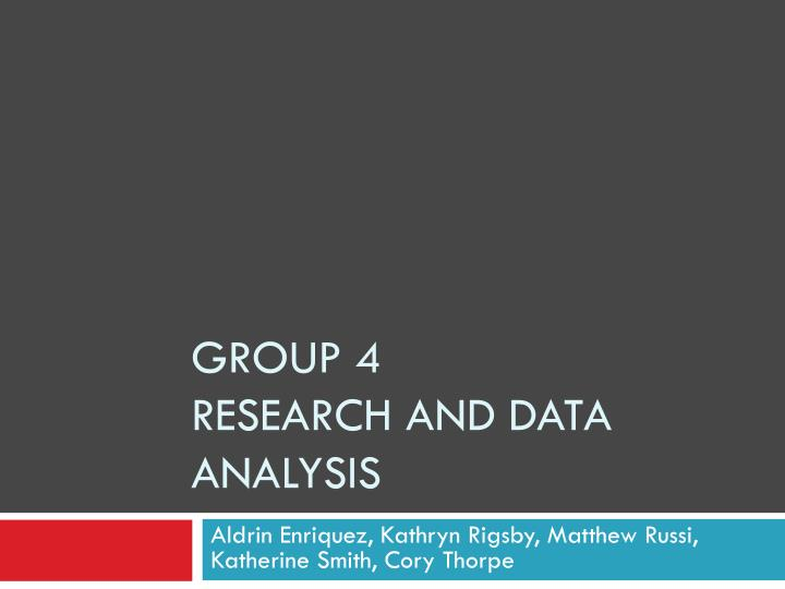 group 4 research and data analysis n.