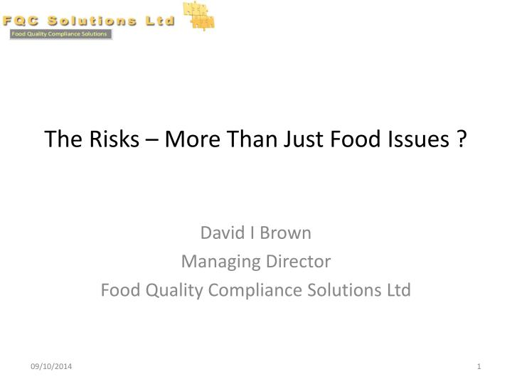 the risks more than just food issues n.