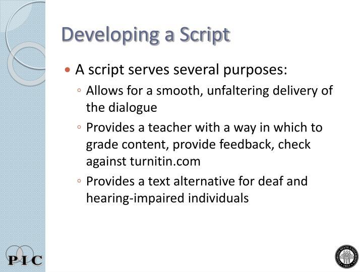 Developing a Script