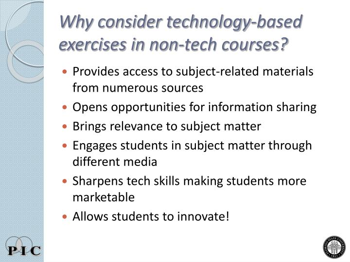 Why consider technology based exercises in non tech courses