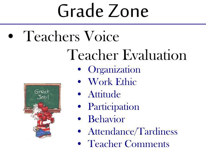 Grade Zone