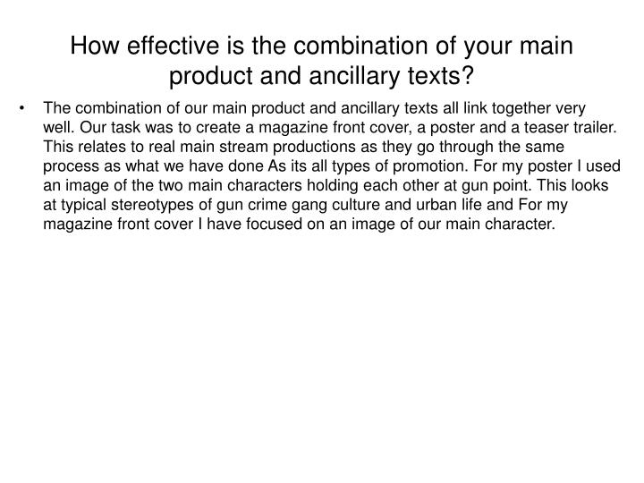 How effective is the combination of your main product and ancillary texts
