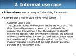 2 informal use case