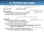 3 formal use case