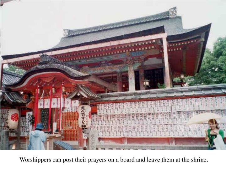 Worshippers can post their prayers on a board and leave them at the shrine