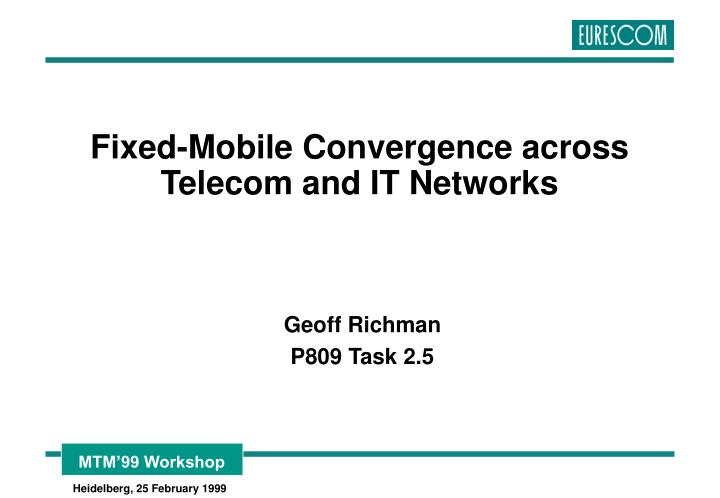 fixed mobile convergence across telecom and it networks n.