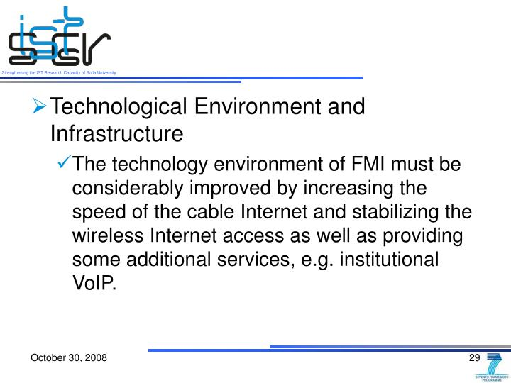 Technological Environment and Infrastructure