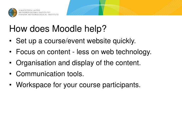 How does moodle help
