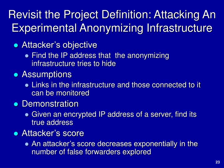Revisit the Project Definition: Attacking