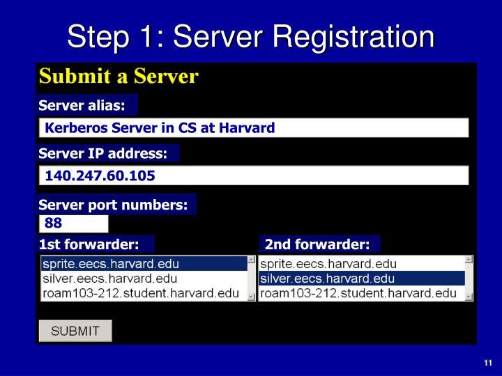 Step 1: Server Registration