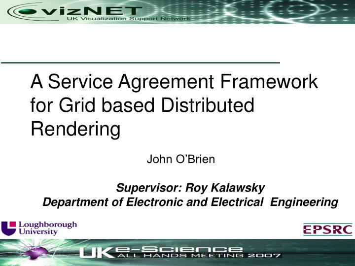 john o brien supervisor roy kalawsky department of electronic and electrical engineering n.