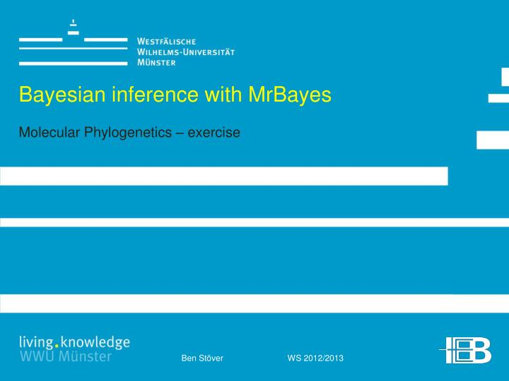 bayesian inference with mrbayes molecular phylogenetics exercise n.