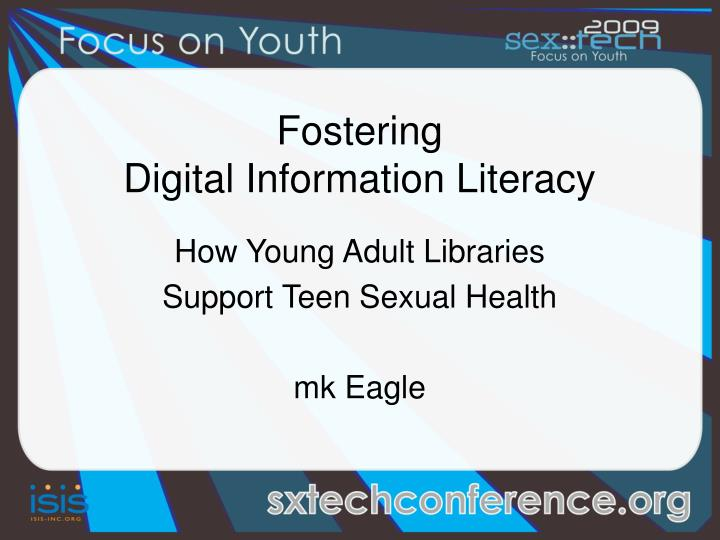 how young adult libraries support teen sexual health mk eagle n.