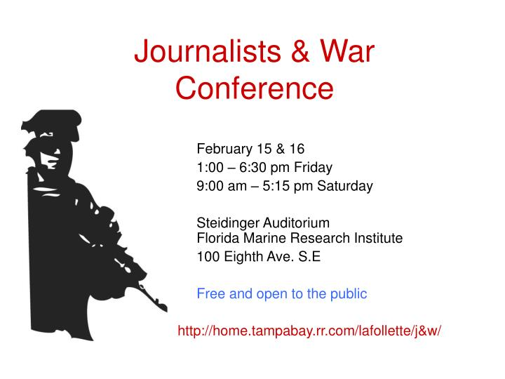 journalists war conference n.