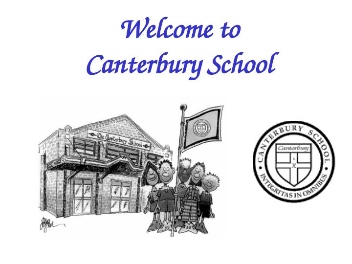welcome to canterbury school n.