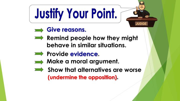 Justify Your Point.