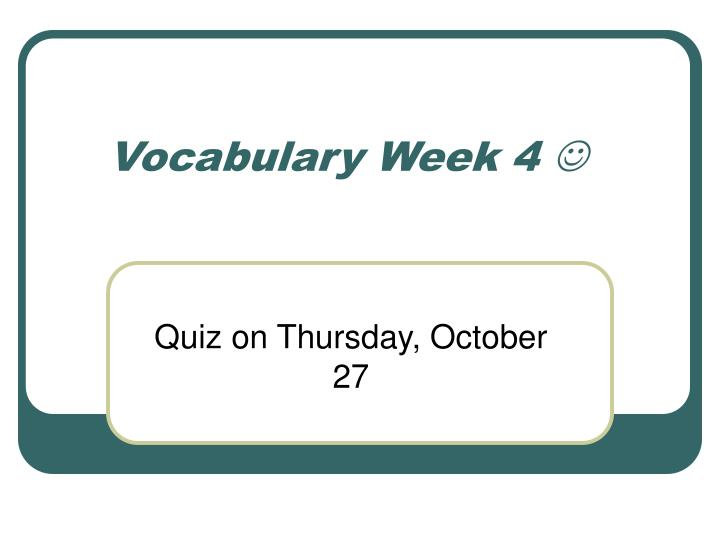 vocabulary week 4 n.