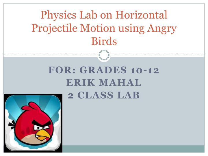 PPT - Physics Lab on Horizontal Projectile Motion using