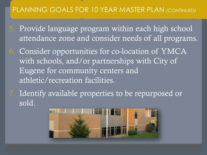 PLANNING GOALS FOR 10 YEAR MASTER PLAN