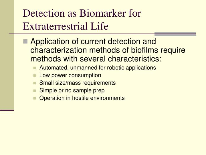 Detection as Biomarker for Extraterrestrial Life