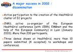 a major success in 2002 dissemination