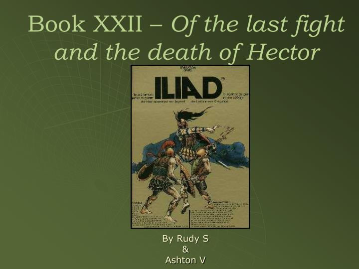 book xxii of the last fight and the death of hector n.