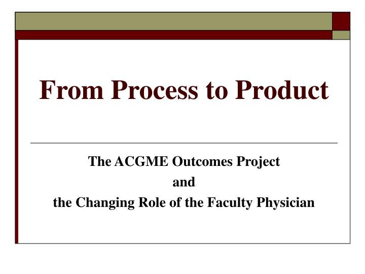 from process to product n.