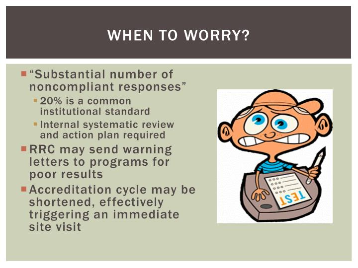 When to Worry?