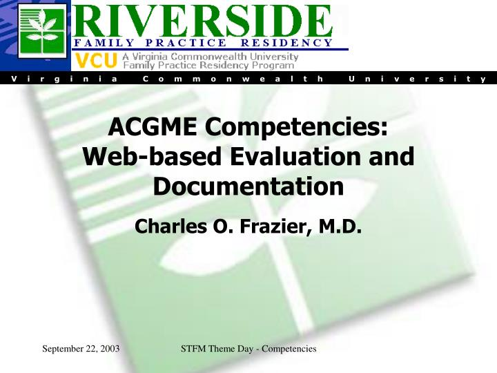 acgme competencies web based evaluation and documentation n.