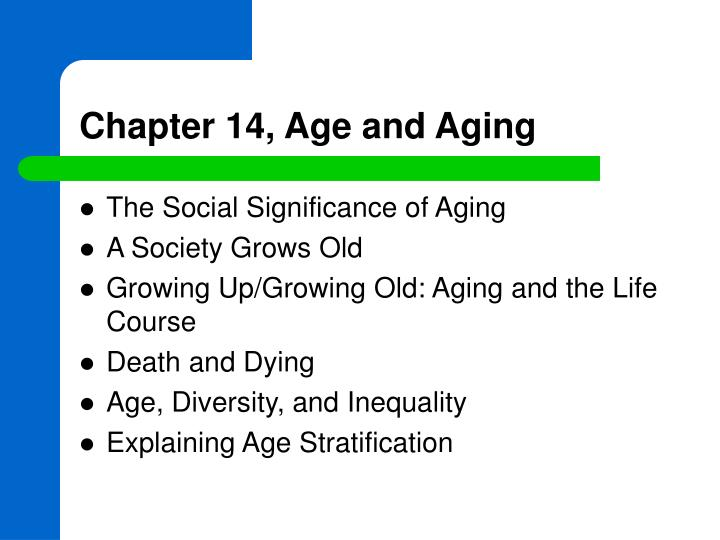 chapter 14 age and aging n.