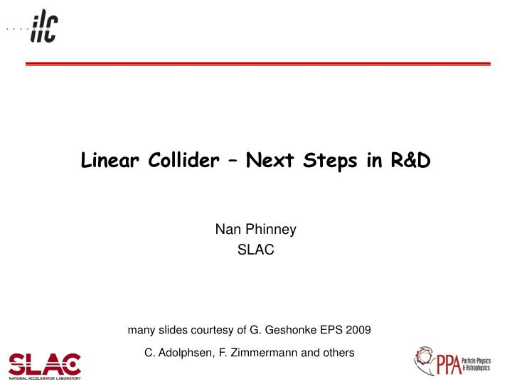 linear collider next steps in r d n.