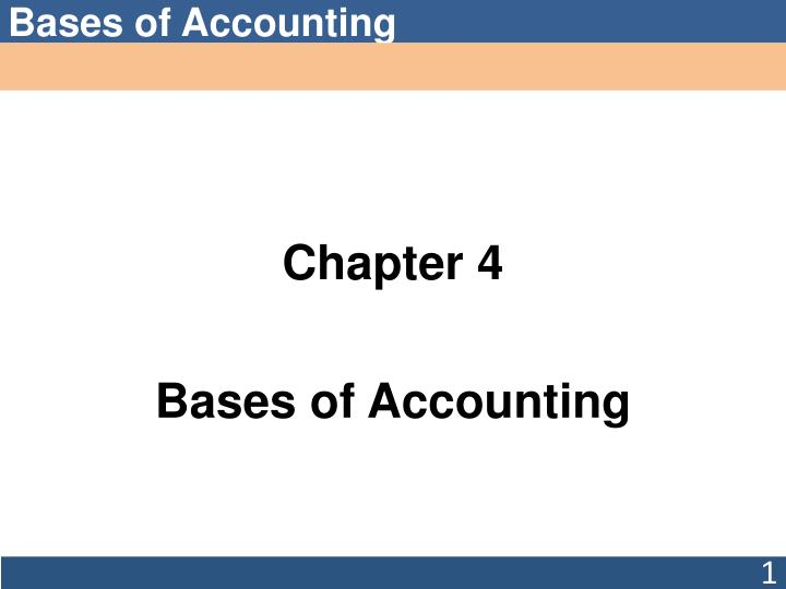 chapter 4 bases of accounting n.