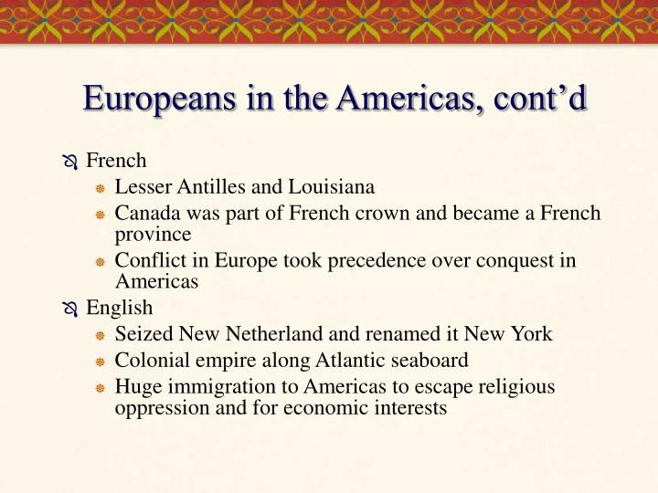 Europeans in the Americas, cont'd