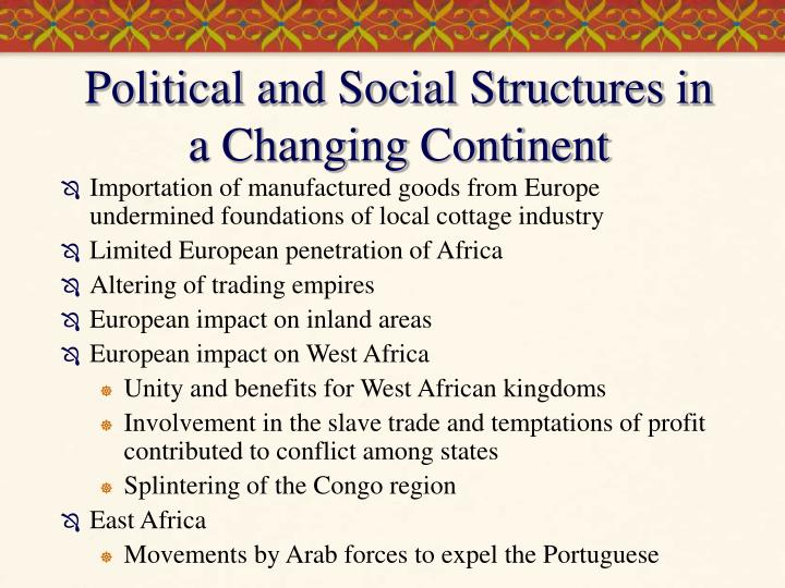 Political and Social Structures in a Changing Continent
