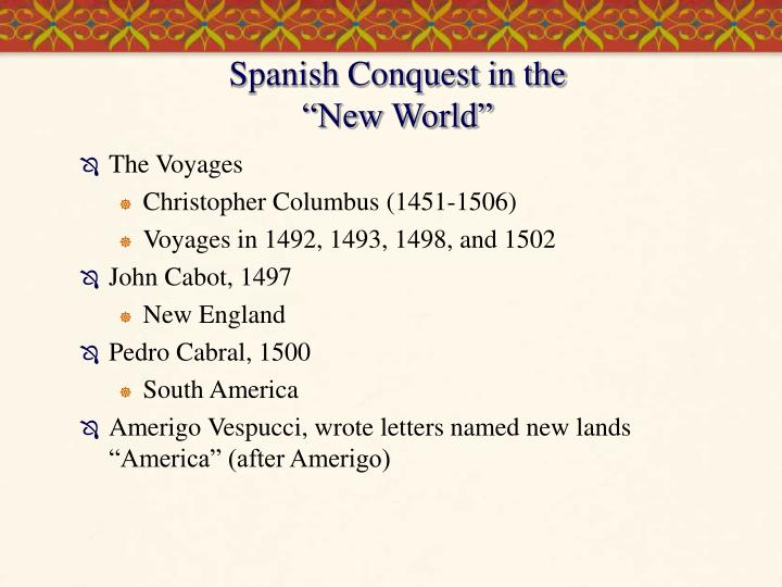 Spanish Conquest in the