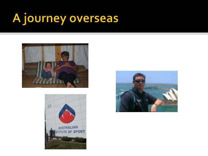 A journey overseas
