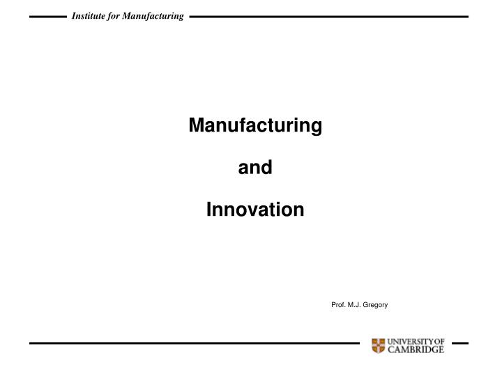 manufacturing and innovation n.