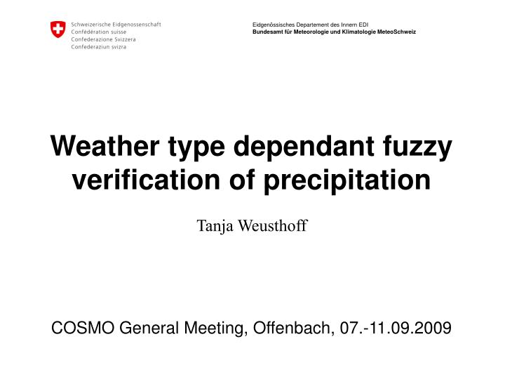 weather type dependant fuzzy verification of precipitation n.