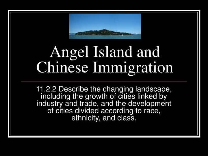 angel island and chinese immigration n.
