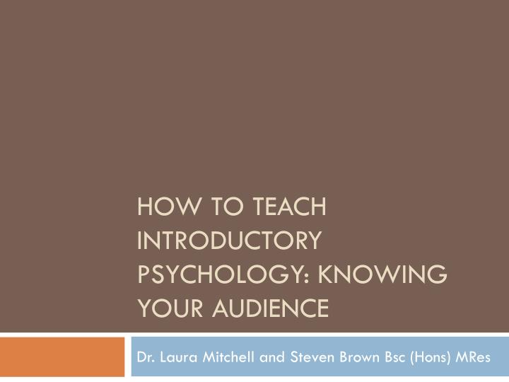 how to teach introductory psychology knowing your audience n.