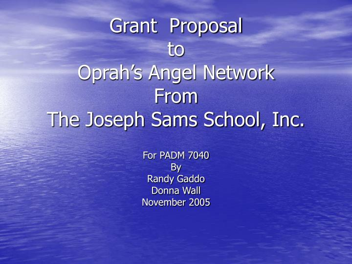 grant proposal to oprah s angel network from the joseph sams school inc n.