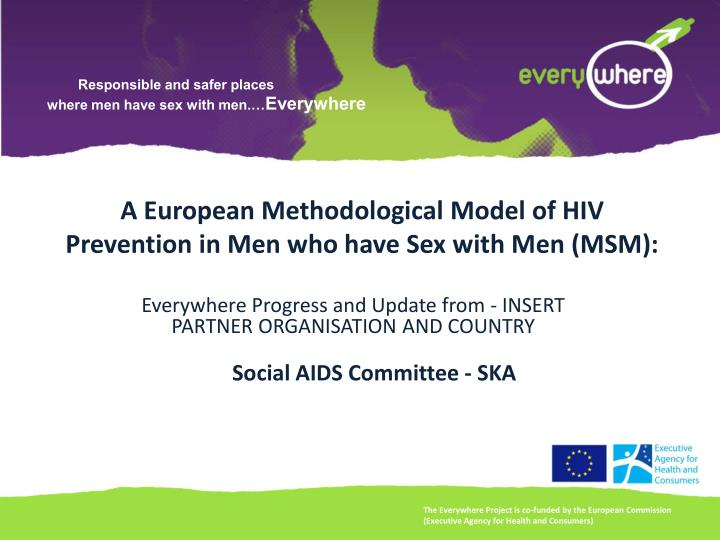 a european methodological model of hiv prevention in men who have sex with men msm n.