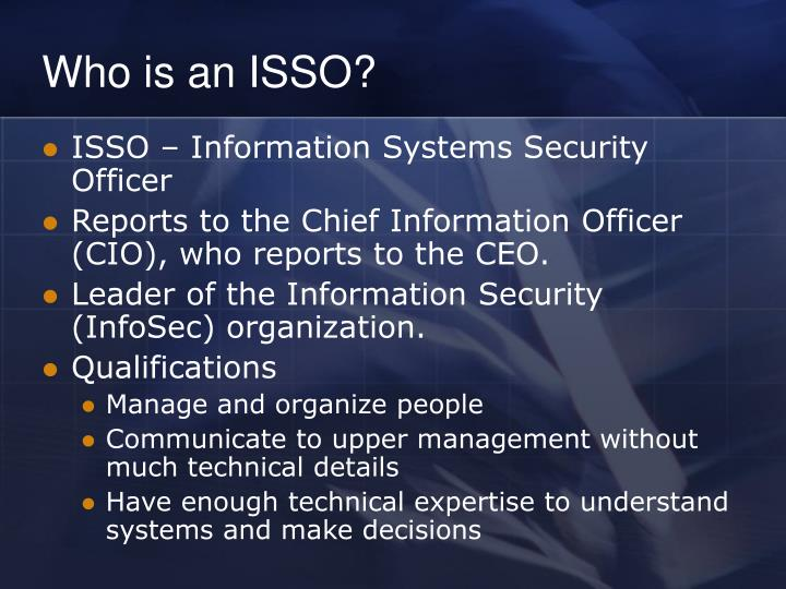 Who is an isso