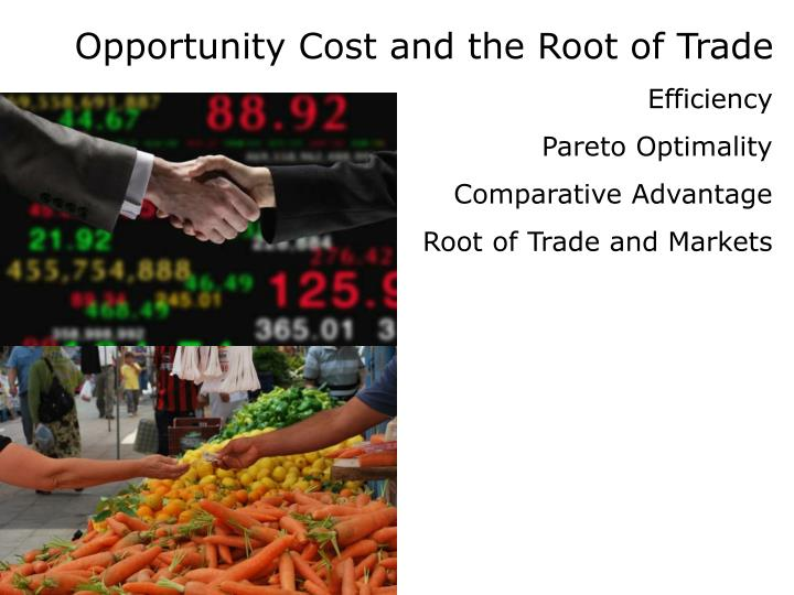 Opportunity Cost and the Root of Trade