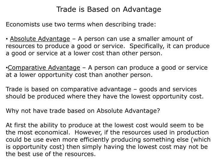 Trade is Based on Advantage