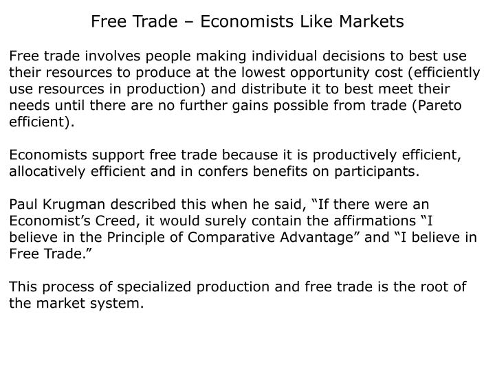 Free Trade – Economists Like Markets