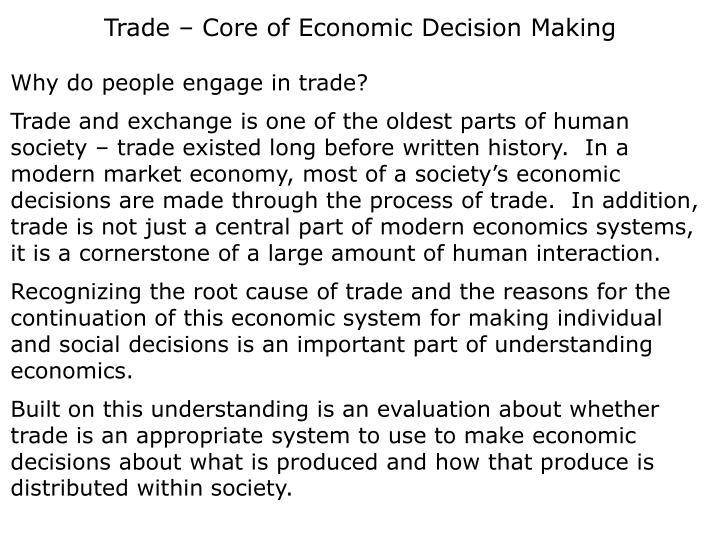 Trade – Core of Economic Decision Making