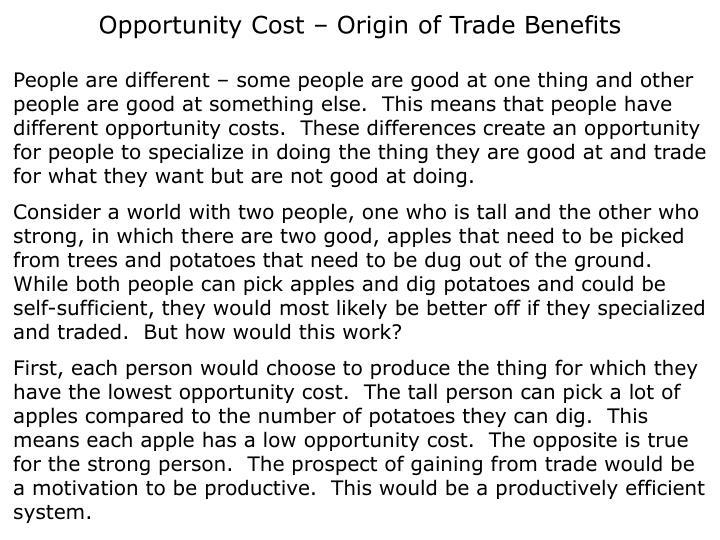 Opportunity Cost – Origin of Trade Benefits